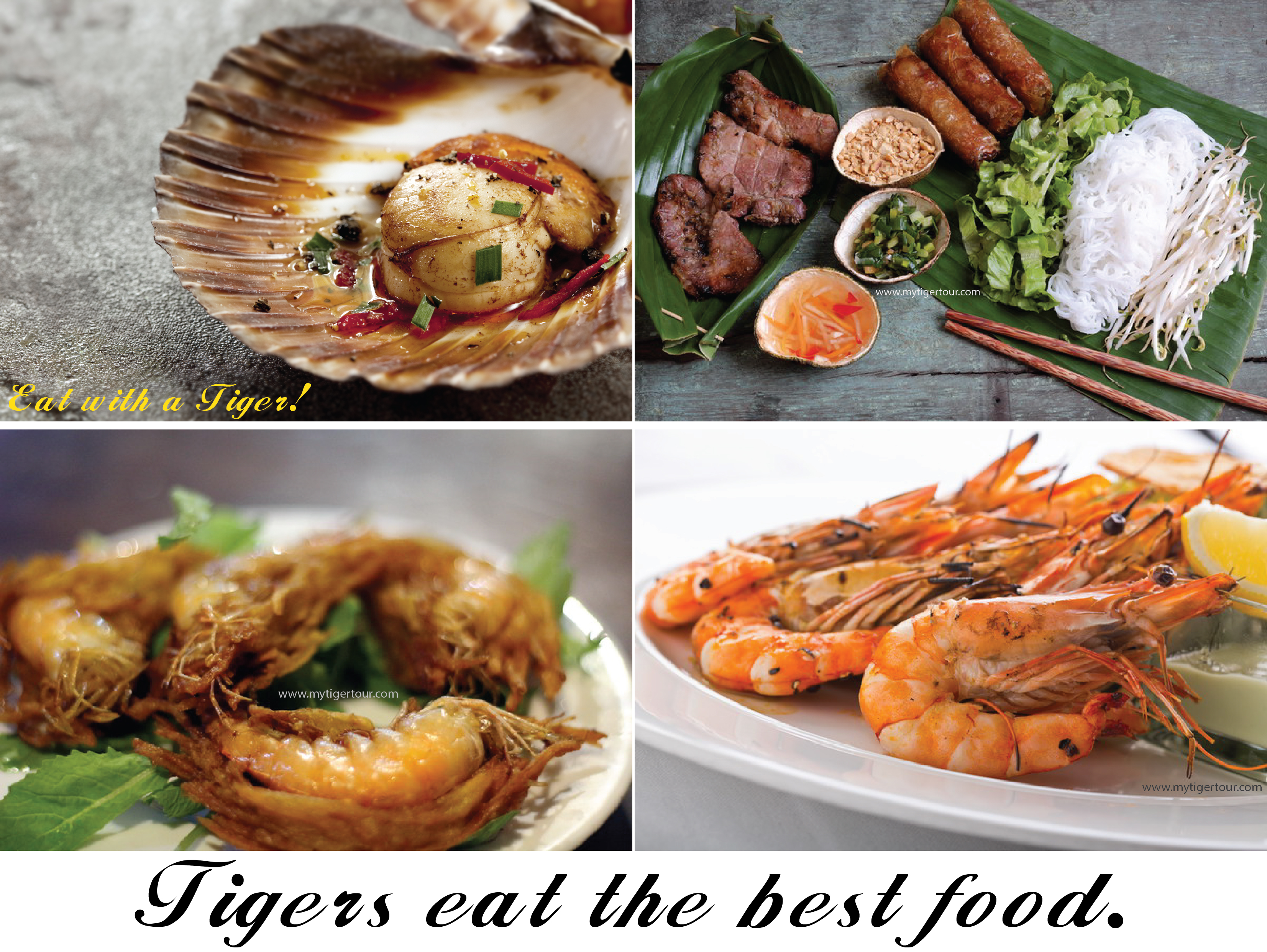 Tigers eat the best food. Eat with a Tiger!